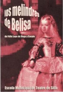 2003 LOS MELINDRES DE BELISA disseny Gerard Mínguez