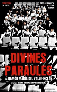 2005 DIVINES PARAULES disseny Assad Kassab